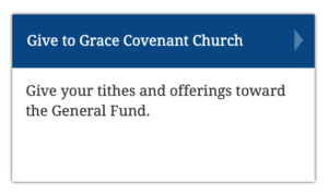 Give to Grace Covenant Church